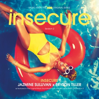 """Insecure (from the HBO Original Series """"Insecure"""") - Single by Jazmine Sullivan & Bryson Tiller album reviews, ratings, credits"""