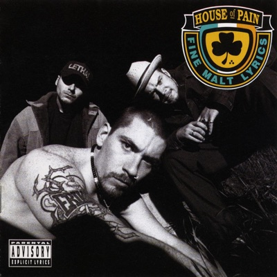 House of Pain (Fine Malt Lyrics) by House of Pain album reviews, ratings, credits