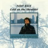 Cold On the Shoulder by Tony Rice album reviews