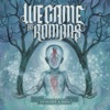 To Plant a Seed by We Came As Romans album reviews