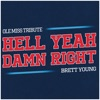 Stream & download Hell Yeah Damn Right (Ole Miss Tribute) - Single