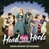 Head Over Heels (Original Broadway Cast Recording) by Original Broadway Cast of Head Over Heels album reviews