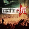 Stream & download The Best of Rascal Flatts (Live)