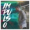 Stream & download Impulso