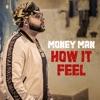 Stream & download How It Feel - Single