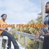 Stream & download I Come from Florida (feat. Rod Wave) - Single