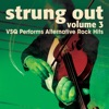 Strung Out, Vol. 3: VSQ Performs Alternative Hits album cover
