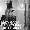 Stream & download Bad Romance (The Remixes) - EP