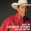 Best of George Strait (Deluxe Edition) by George Strait album reviews