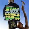 Stream & download Sun Comes Up (feat. James Arthur) [Remixes, Pt. 2] - EP