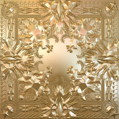 Watch the Throne by JAY-Z & Kanye West album reviews, ratings, credits