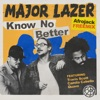 Stream & download Know No Better (feat. Travis Scott, Camila Cabello & Quavo) [Afrojack Remix] - Single