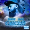 Stream & download Circus (feat. Kevin Gates) - Single