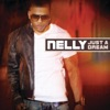 Just a Dream by Nelly music reviews, listen, download