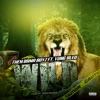 Stream & download Wild (feat. Yung Bleu) - Single