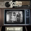 Pawn Shop by Brothers Osborne album reviews