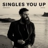Stream & download Singles You Up (Stripped) - Single