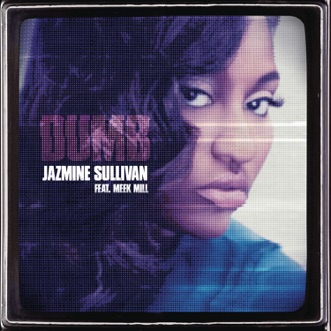 Dumb (feat. Meek Mill) - Single by Jazmine Sullivan album reviews, ratings, credits