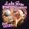 Stream & download Paparazzi (The Remixes, Part Deux) - EP