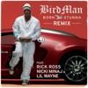 Stream & download Born Stunna (Remix) [feat. Rick Ross, Nicki Minaj & Lil Wayne] - Single