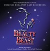 Beauty and the Beast: The Broadway Musical (Original Broadway Cast Recording) by Alan Menken, Howard Ashman & Tim Rice album reviews