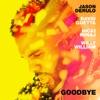 Stream & download Goodbye (feat. Nicki Minaj & Willy William) - Single