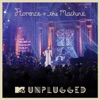 Stream & download MTV Presents Unplugged 2012: Florence + the Machine (Live)