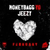 Stream & download FEBRUARY (feat. Jeezy) - Single