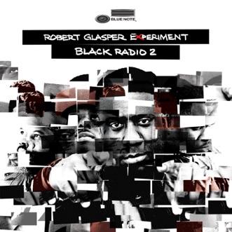 Baby Tonight (Black Radio 2 Theme / Mic Check 2) by Robert Glasper Experiment song reviws