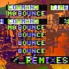Stream & download Mo Bounce (Remixes) - Single