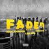 Stream & download Faded (Remix) [feat. Live Sosa] - Single