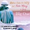 Stream & download Big One (feat. Nicki Minaj & Gravy) [Remixes] - Single