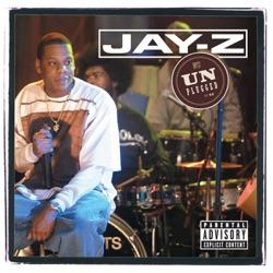 Listen Jay-Z Unplugged (Live on MTV Unplugged, 2001) album