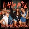 Stream & download No More Sad Songs (feat. Machine Gun Kelly) - Single
