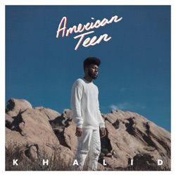 American Teen by Khalid album reviews