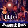 Stream & download Struggle Baby (feat. Just Raven & Dababy) - Single