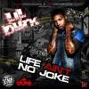 Stream & download Life Ain't No Joke