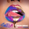 Stream & download Swalla (feat. Nicki Minaj & Ty Dolla $ign) - Single