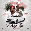 Stream & download Drop Top (feat. Yung Bleu) - Single