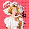Stream & download Small Talk (Lost Kings Remix) - Single