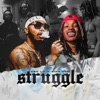 Stream & download Struggle - Single