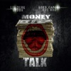Stream & download Money Talk - Single