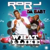 Stream & download What I Like (feat. DaBaby) - Single
