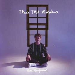 These Two Windows by Alec Benjamin album listen
