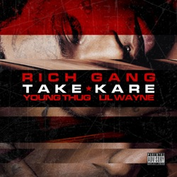 Take Kare (feat. Young Thug & Lil Wayne) song reviews, listen, download