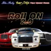 Stream & download Roll On 2.0 (feat. Young Dolph & Ugly Money Niche) - Single
