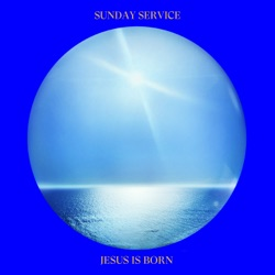 Jesus Is Born by Sunday Service Choir album reviews