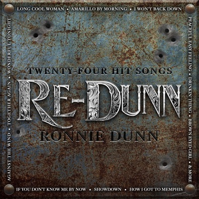 Re-Dunn by Ronnie Dunn album reviews, ratings, credits