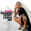 Stream & download Please Don't Leave Me - Single