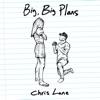 Stream & download Big, Big Plans - Single